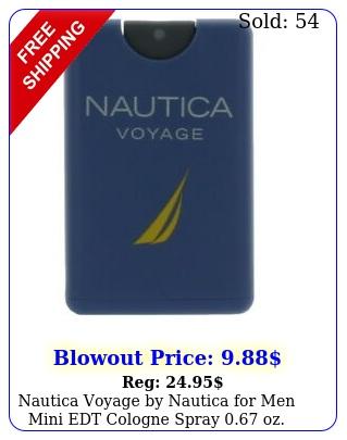 nautica voyage by nautica men mini edt cologne spray oz unboxe