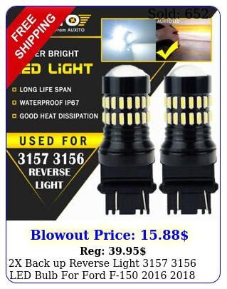 x back up reverse light  led bulb ford f  h e