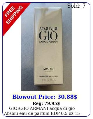 giorgio armani acqua di gio absolu eau de parfum edp oz ml nib seale