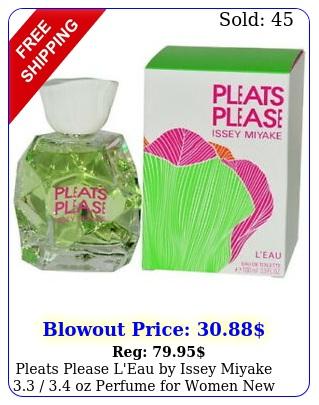 pleats please l'eau by issey miyake  oz perfume women i
