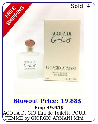 acqua di gio eau de toilette pour femme by giorgio armani mini size ml o