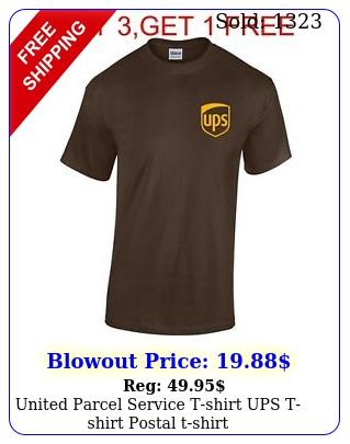 united parcel service tshirt ups tshirt postal tshir