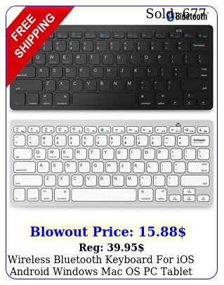 wireless bluetooth keyboard ios android windows mac os pc tablet smartphon