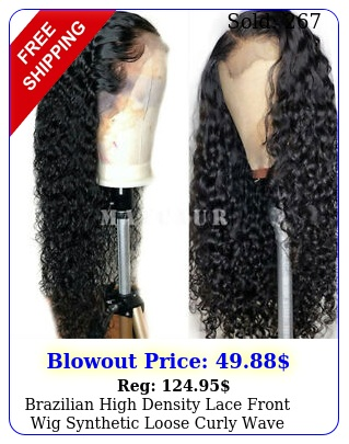 brazilian high density lace front wig synthetic loose curly wave long black hai