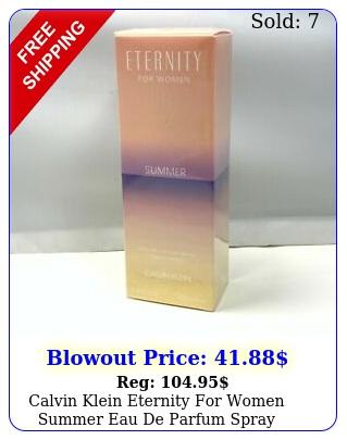 calvin klein eternity women summer eau de parfum spray flozm