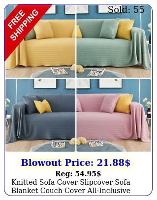 knitted sofa cover slipcover sofa blanket couch cover allinclusive protecto