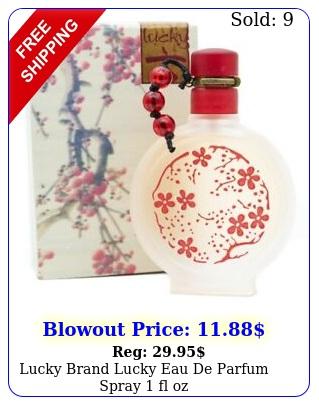lucky brand lucky eau de parfum spray  fl o