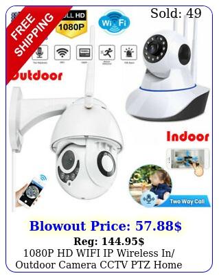 p hd wifi ip wireless in outdoor camera cctv ptz home smart security ir ca