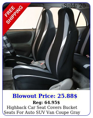 highback car seat covers bucket seats auto suv van coupe gray blac