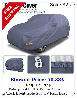 waterproof full suv car cover wlock breathable sun uv rain dust resistant blu