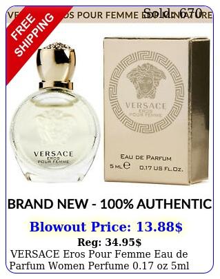 versace eros pour femme eau de parfum women perfume oz ml miniature bottl