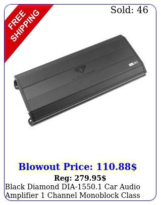 black diamond dia car audio amplifier channel monoblock class ab