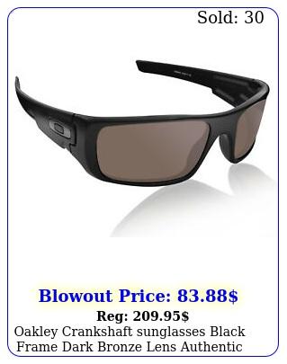 oakley crankshaft sunglasses black frame dark bronze lens authenti