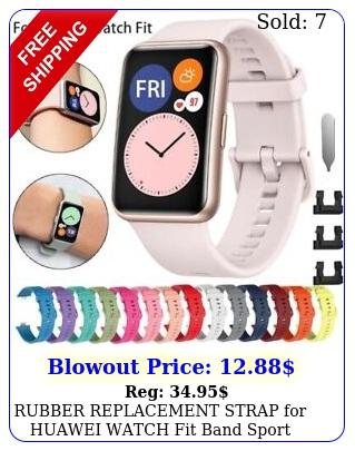 rubber replacement strap huawei watch fit band sport smart waterproof wris