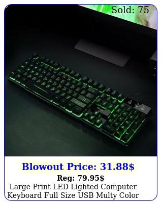 large print led lighted computer keyboard full size usb multy color backlit key
