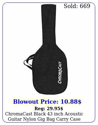 chromacast black inch acoustic guitar nylon gig bag carry cas