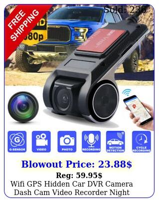 wifi gps hidden car dvr camera dash cam video recorder night vision p u