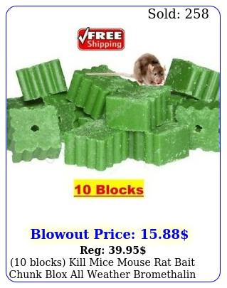 blocks kill mice mouse rat bait chunk blox all weather bromethalin poiso
