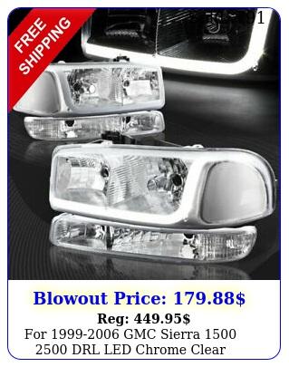 gmc sierra  drl led chrome clear headlights bumper pc