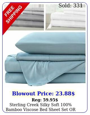 sterling creek silky soft bamboo viscose bed sheet set or pillowcase se