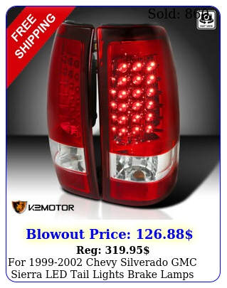 chevy silverado gmc sierra led tail lights brake lamps red se