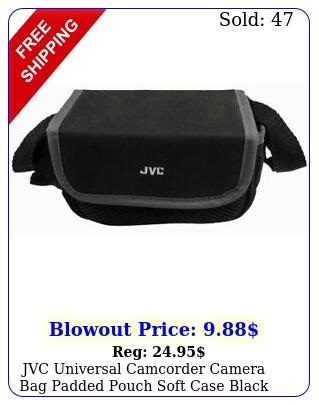 jvc universal camcorder camera bag padded pouch soft case black shoulder stra