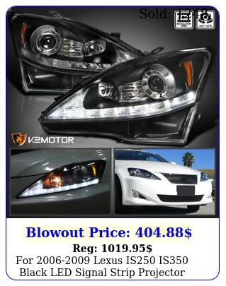 lexus is is black led signal strip projector headlights pai