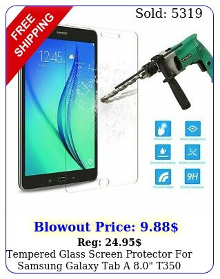 tempered glass screen protector samsung galaxy tab a