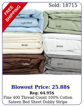 fine thread count cotton sateen bed sheet dobby strip