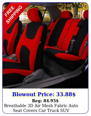 breathable d air mesh fabric auto seat covers car truck su
