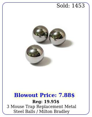 mouse trap replacement metal steel balls milton bradle