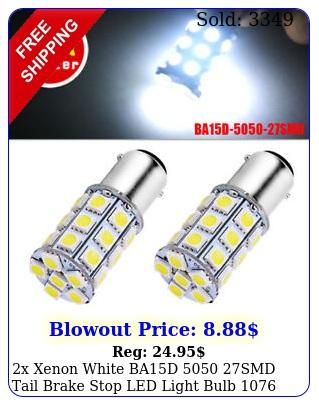 x xenon white bad smd tail brake stop led light bulb