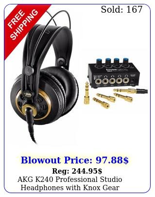 akg k professional studio headphones with knox gear headphone amplifie