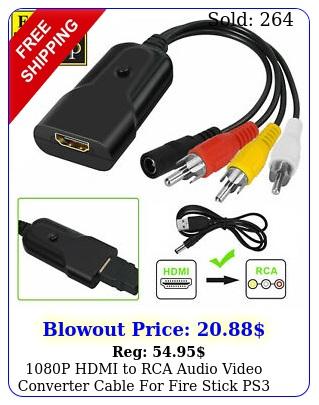 p hdmi to rca audio video converter cable fire stick ps dvd xbox rok