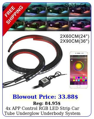 x app control rgb led strip car tube underglow underbody system neon lights ki