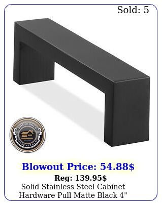 solid stainless steel cabinet hardware pull matte black mm p