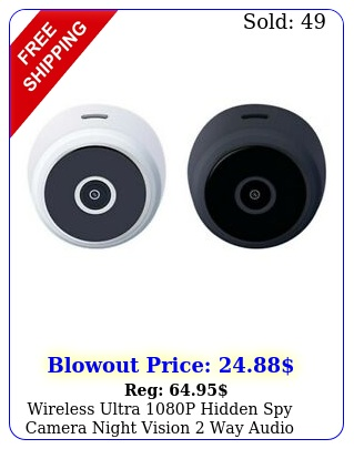 wireless ultra p hidden spy camera night vision way audio household ca