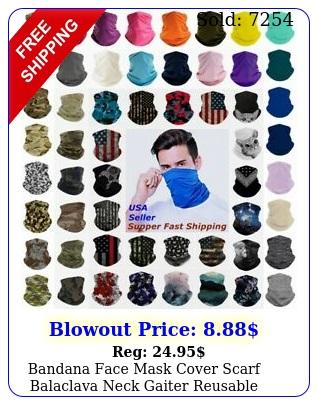 bandana face mask cover scarf balaclava neck gaiter reusable washable breathabl