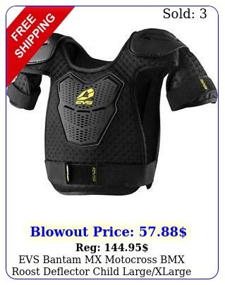 evs bantam mx motocross bmx roost deflector child largexlarge age  lb