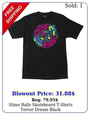 slime balls skateboard tshirts terror dream blac