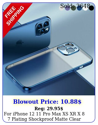 iphone  pro max xs xr x  plating shockproof matte clear case cove