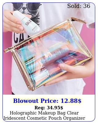 holographic makeup bag clear iridescent cosmetic pouch organizer toiletry cas