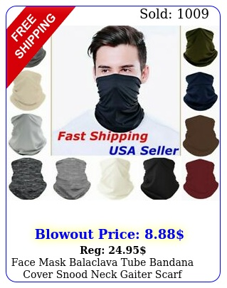 face mask balaclava tube bandana cover snood neck gaiter scarf reusable washabl