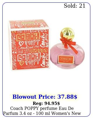 coach poppy perfume eau de parfum oz  ml women's seale