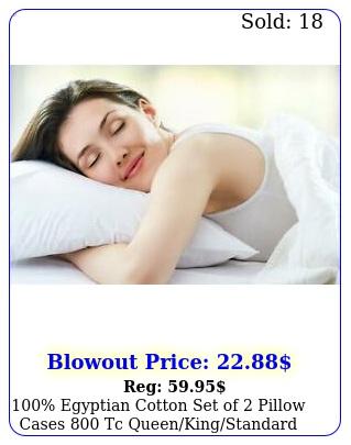 egyptian cotton set of pillow cases tc queenkingstandard all siz