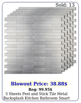 sheets peel stick tile metal backsplash kitchen bathroom smart tiles deco