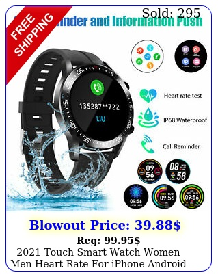 touch smart watch women men heart rate iphone android ios waterproo