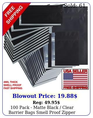 pack matte black clear barrier bags smell proof zipper resealabl