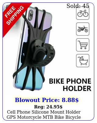 cell phone silicone mount holder gps motorcycle mtb bike bicycle rotatio