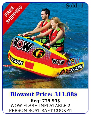 wow flash inflatable person boat raft cockpit towable tub